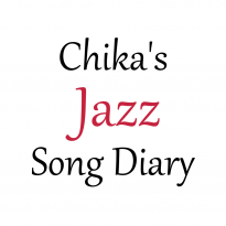 Chika's Jazz Song Diary
